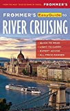 Frommer's EasyGuide to River Cruising (Easy Guides) by Fran Golden (2016-07-26)
