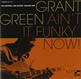 Ain't It Funky Now! - Grant Green