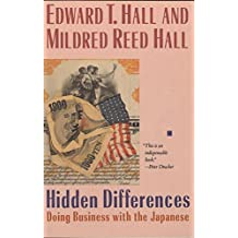 Hidden Differences: Doing Business with the Japanese