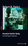 Hundert Dollar Baby: Ein Auftrag für Spenser, Band 34