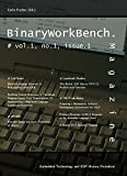 BinaryWorkBench.Magazine, Vol. 1, No. 1, Issue 1: Embedded Technology and EDP History Periodical