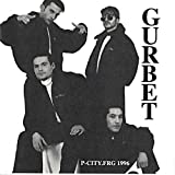 GURBET - P-City 1996 [Audio-CD] [Original recording]