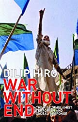 War without End: The Rise of Islamist Terrorism and Global Response by Dilip Hiro (2002-07-26)