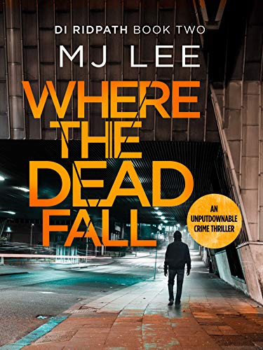 Where The Dead Fall (DI Ridpath Crime Thriller Book for sale  Delivered anywhere in Ireland