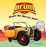 Brum the Soccer Hero
