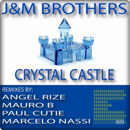Crystal Castle (Paul Cutie Remix) (Crystal Cuties)