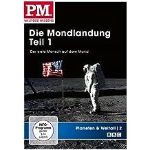 P.M. - Welt des Wissens: Planeten & Weltall 2 - Die Mondlandung, Teil 1