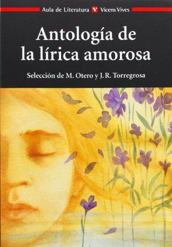 Antologia De La Lirica Amorosa N/e (Aula de Literatura) - 9788431664862