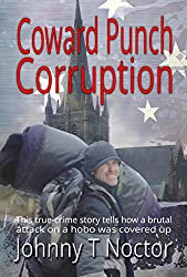 Coward Punch Corruption (The Hobo Chronicles Book 3)