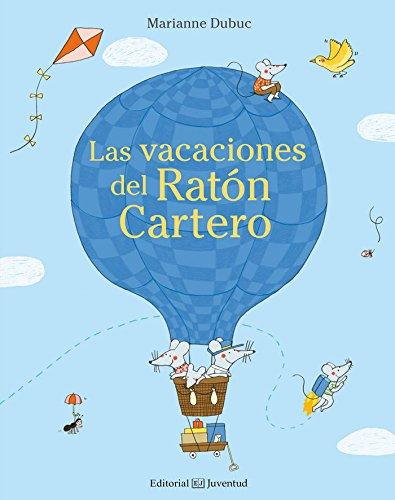 Las vacaciones del Ratón Cartero (Mis Primeros Cuentos)