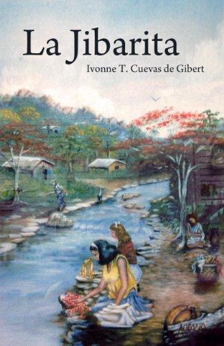 LA JIBARITA por Ivonne T. Cuevas de Gibert