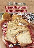 100 Rezepte - Landfrauen Backstube