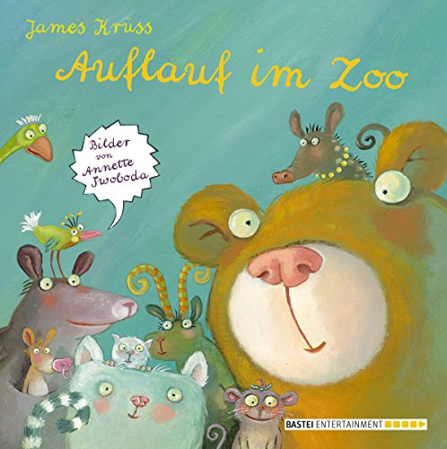 Auflauf im Zoo (Boje digital ebook)