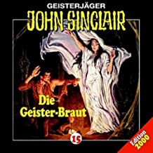Geisterjäger John Sinclair - Folge 15: Die Geister-Braut [Musikkassette]