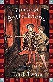 'Prinz und Bettelknabe (Anaconda Jugendbuch)' von Mark Twain