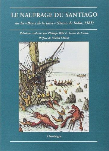 Le Naufrage Du Santiago Sur Les Bancs De La Juive [Pdf/ePub] eBook