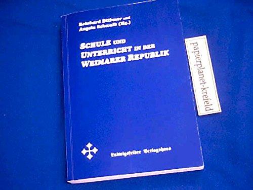 Schule und Unterricht in der Weimarer Republik (Interdisziplinäre Forschung und fächerverbindender Unterricht)
