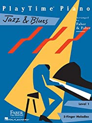 Playtime Piano Jazz & Blues: Level 1, 5-Finger Melodies
