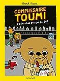Commissaire Toumi - Le crime était presque pas fait