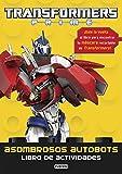 Transformers Prime. Asombrosos autobots. Libro de actividades: ¡Dale la vuelta al libro para encontrar tu máscara recortable de Transformers! (Actividades robóticas)
