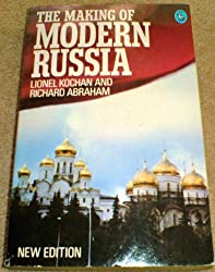The Making of Modern Russia (Pelican S.)