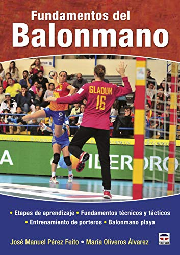 Fundamentos del balonmano por José Manuel Pérez Feito