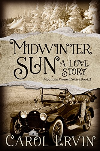 Book cover image for Midwinter Sun: A Love Story: Volume 3 (The Mountain Women Series)