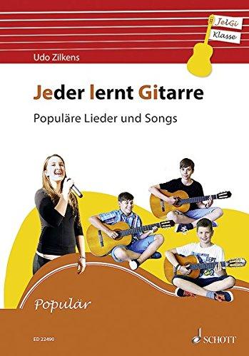 Jeder lernt Gitarre - Populäre Lieder und Songs: JelGi-Liederbuch für allgemein bildende Schulen. Gitarre. Lehrbuch.
