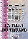 la villa du truand par Zordan