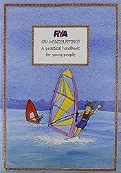 RYA Go Windsurfing! by Claudia Myatt (2010-12-31)