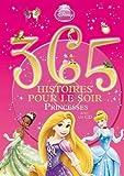 365 histoires pour le soir Princesse avec CD de Walt Disney (26 septembre 2012) Album