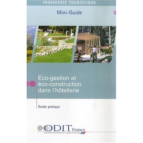 Eco-gestion et éco-construction dans l'hôtellerie