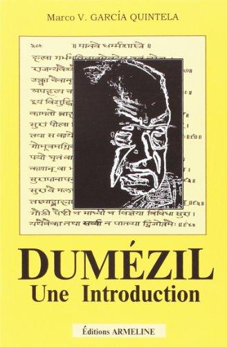 Dumézil. Une introduction par Marco V García Quintela
