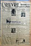 OEUVRE (L') [No 4937] du 07/04/1929 - HEUREUSEMENT, IL N'Y A PAS DE TERRE AU POLE NORD POINTS DE VUE ET FACONS DE VOIR - L'AMERIQUE TELLE QUE JE L'AI VUE PAR BERNARD GERVAISE - LE TRANSATLANTIQUE PARIS S'EST ECHOUE DEVANT BROOKLYN LE TUNNEL SOUS LA MANCHE - LE RAPPORT DE SIR WILLIAM BULL, PRESIDENT DE LA COMMISSION PARLEMENTAIRE, EST PRET - LE CRIME DE VAUCRESSON - LE CONGRES DES SOCIETES SAVANTES - L'EXPOSITION CANINE SERA INAUGUREE OFFICIELLEMENT AUJOURD'HUI PAR H. S. - LE NOUVEAU BUREA