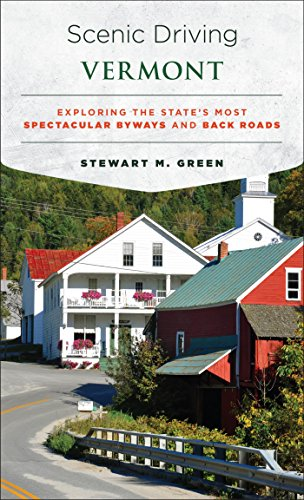 Scenic Driving Vermont: Exploring the State's Most Spectacular Byways and Back Roads (English Edition)
