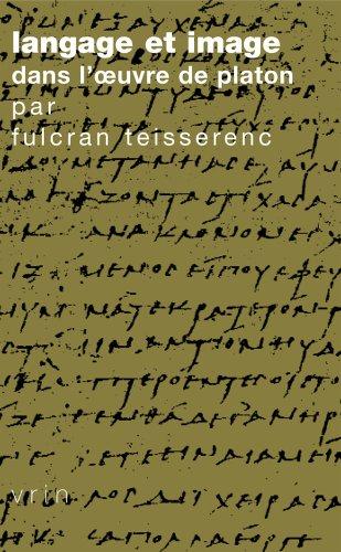 Langage et image dans l'oeuvre de Platon par Fulcran Teisserenc