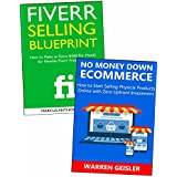 No Money Required Internet Business: Freelancing on Fiverr & No Capital E-commerce (bundle) (English Edition)