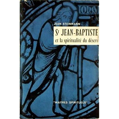 Saint jean-baptiste et la spiritualité du désert.