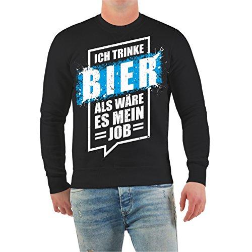 Männer und Herren Pullover Ich trinke Bier als wäre es mein Job Größe S - 10XL Schwarz