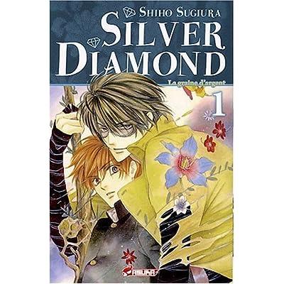 Silver Diamond, Tome 1 :