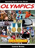The Olympics for Children: Amazing Sports of the World (English Edition)