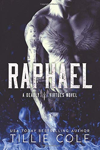 Raphael: A Deadly Virtues Novel