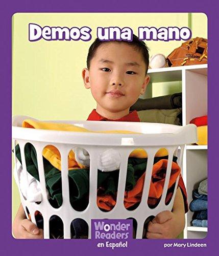 Demos Una Mano (Wonder Readers Spanish Fluent) por Mary Lindeen