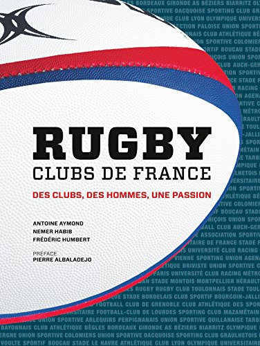 Rugby Clubs de France par Antoine Aymond