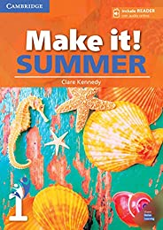 Make it! Summer Level 1 Student's Book with Reader and Online Audio [Lingua inglese]: Vo