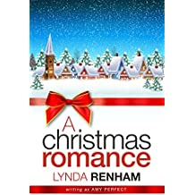 A Christmas Romance: A heart-warming Christmas story (The Little Perran Romances Book 1)
