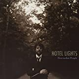 Songtexte von Hotel Lights - Firecracker People