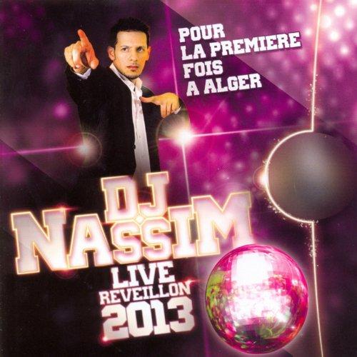 TÉLÉCHARGER DJ NASSIM REVEILLON 2011 GRATUIT DERNIER ALBUM