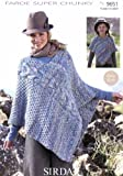 Sirdar Faroe Super Chunky Knitting Pattern 9651