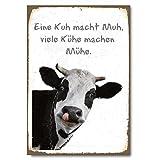 Cuadros Lifestyle Wanddekoration Blechschild - Witzige Sprüche 'Eine Kuh Macht MUH, viele Kühe Machen Mühe', Größe:ca. 30x45cm